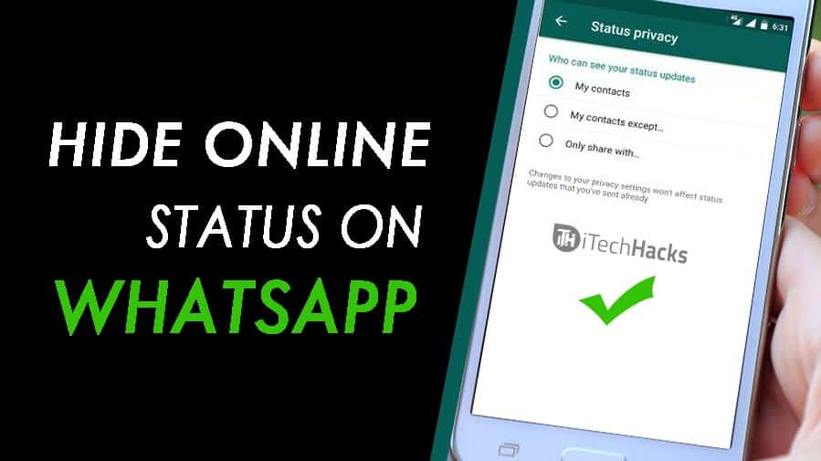 How To Be Online On Whatsapp And Appear As If You're Offline